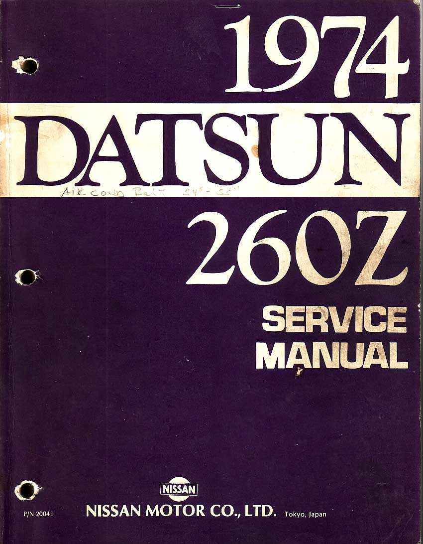 Datsun 260Z Service Manual 1974 click here for front page