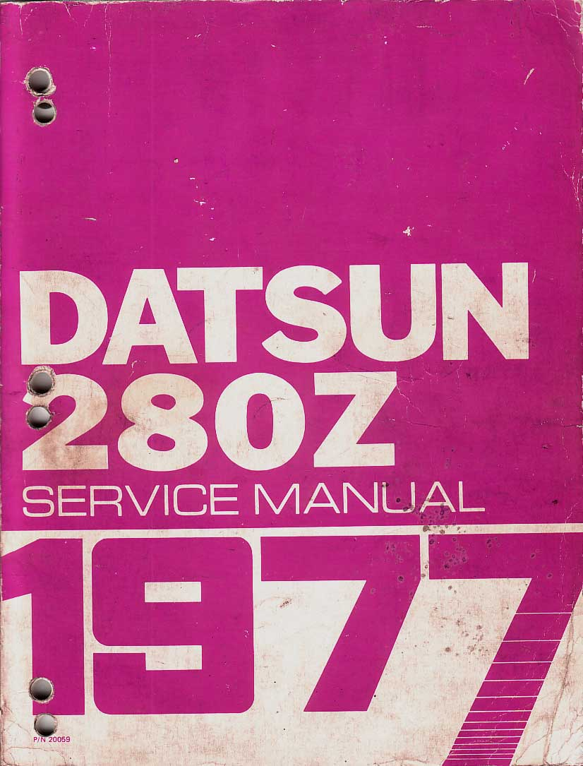 Datsun 280Z Service Manual 1977 click here for front page
